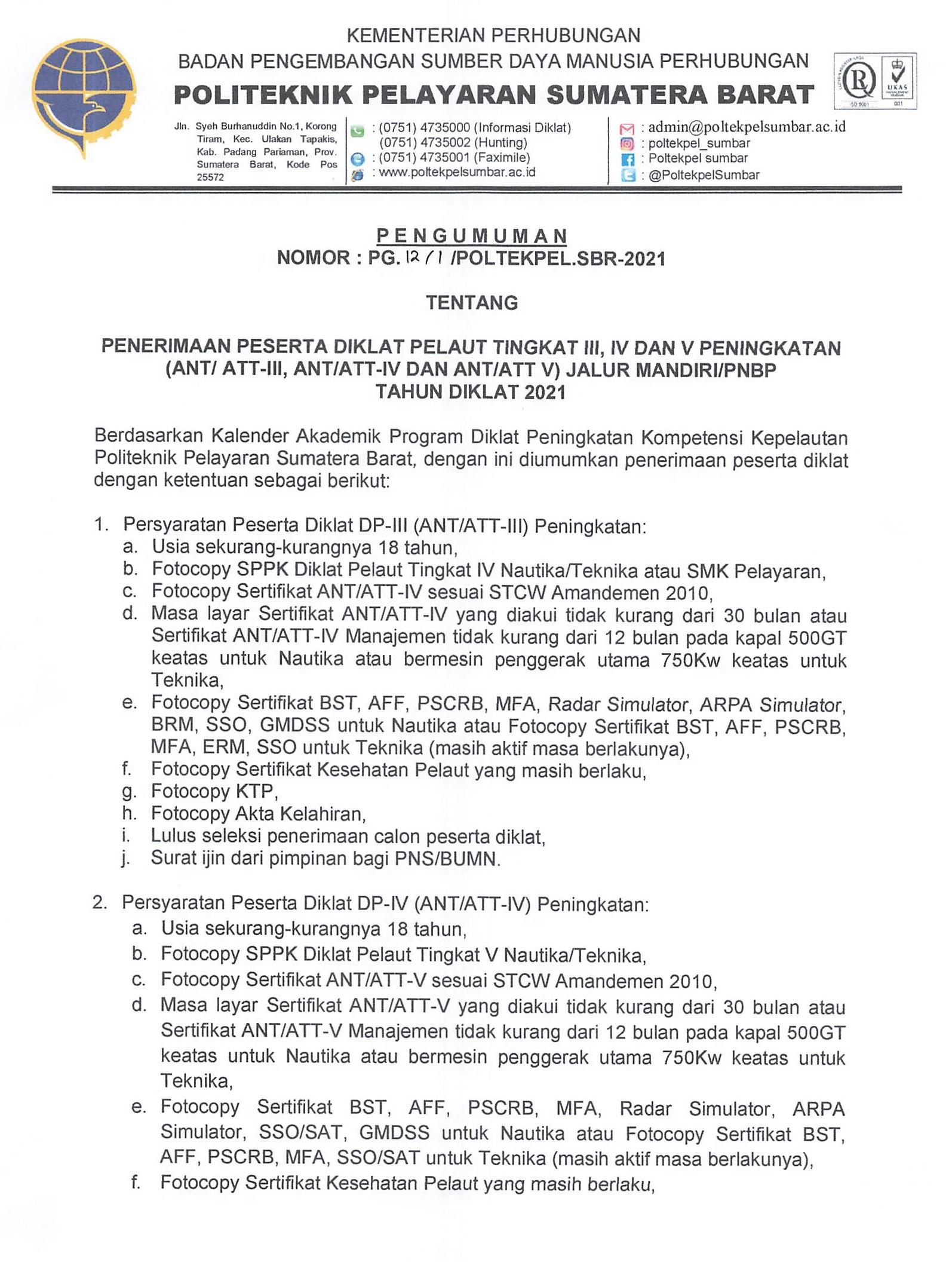 PENERIMAAN PESERTA DIKLAT PELAUT TINGKAT III, IV DAN V PENINGKATAN (ANT_ ATT-III, ANT_ATT-IV DAN ANT_ATT V) (JALUR MANDIRI/PNBP) TAHUN DIKLAT 2021
